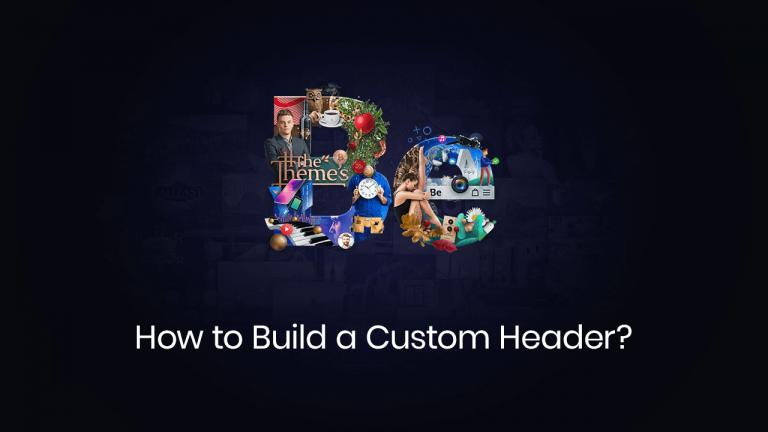 how to build a custom header