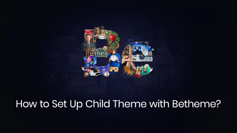 how to set up a child theme with betheme